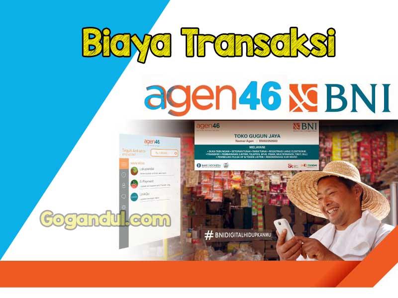Berapakah Biaya Transaksi di Agen BNI 46