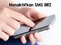 Cara Nonaktifkan SMS Notifikasi BRI
