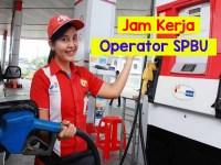 Jam Kerja Operator SPBU