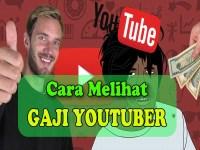 CARA MELIHAT Gaji Youtuber