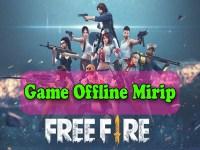 game offline mirip free fire