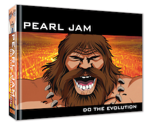 Pearl Jam: Do the Evolution