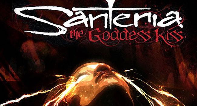 Santeria: The Goddess Kiss - Chris Callahan
