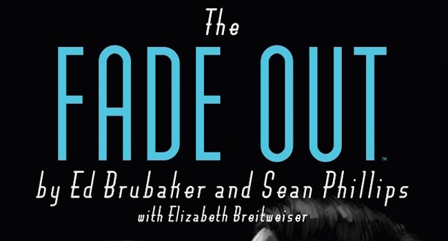 Ed Brubaker - The Fade Out