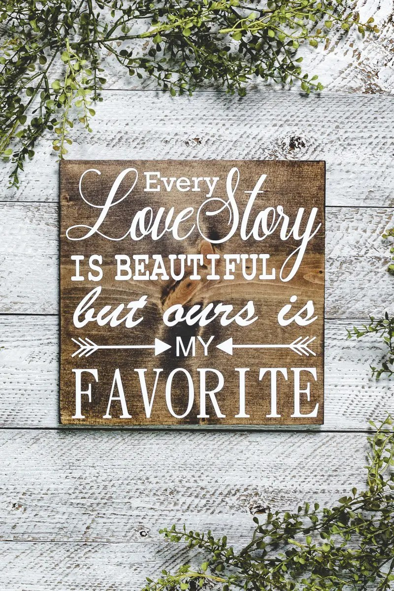 Our Love Story Handmade Solid Wood Sign