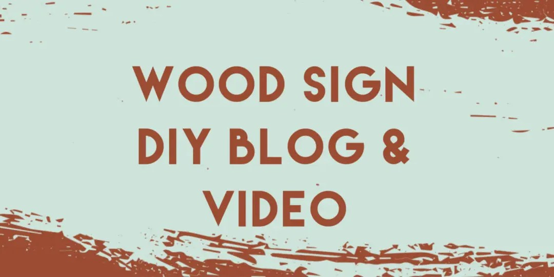Easy Handmade Wood Sign DIY with Step-by-Step Instructions & Video