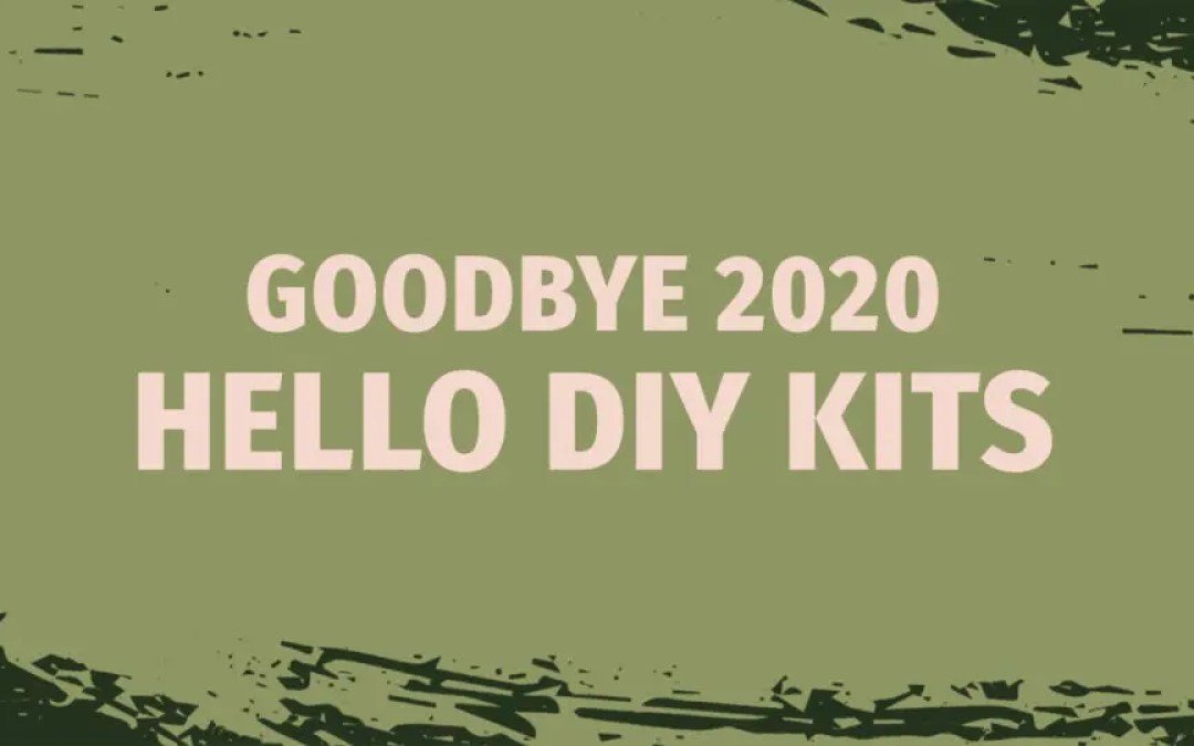 Goodbye 2020, Hello DIY Sign Kits