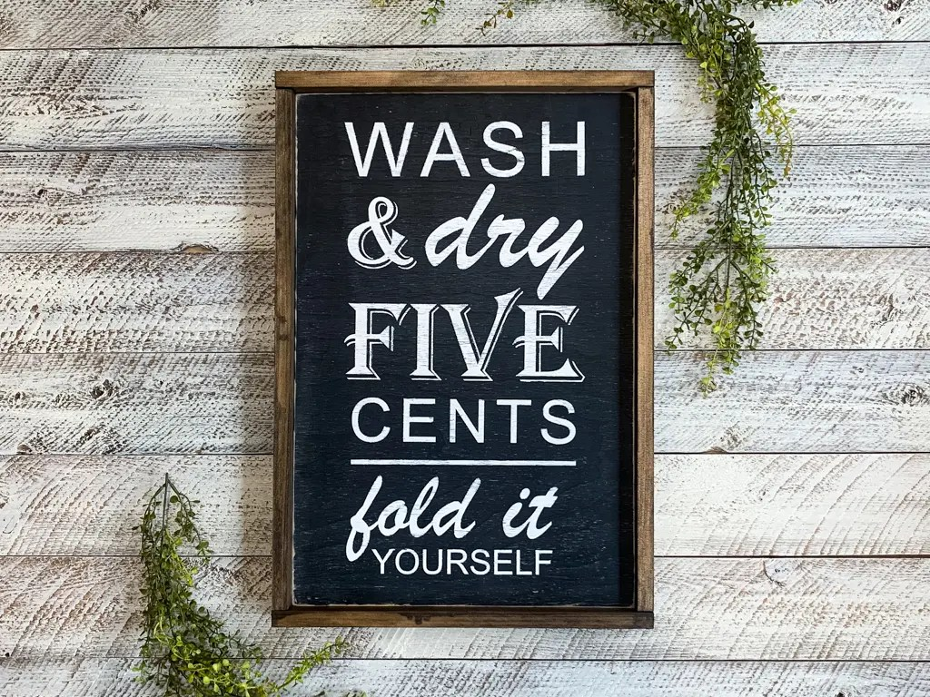 wash and dry laundry room sign
