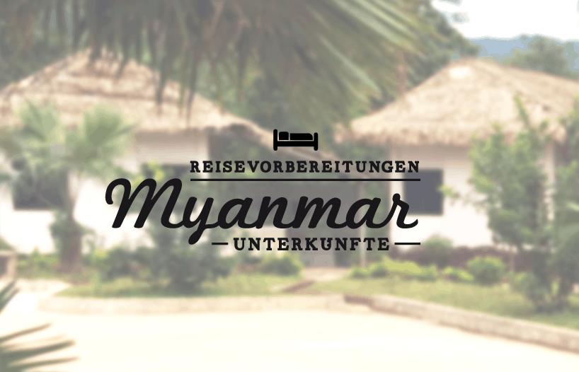 myanmar_reisevorbereitungen_unterkuenfte