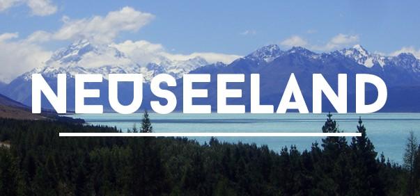 Reisetipps für Neuseeland