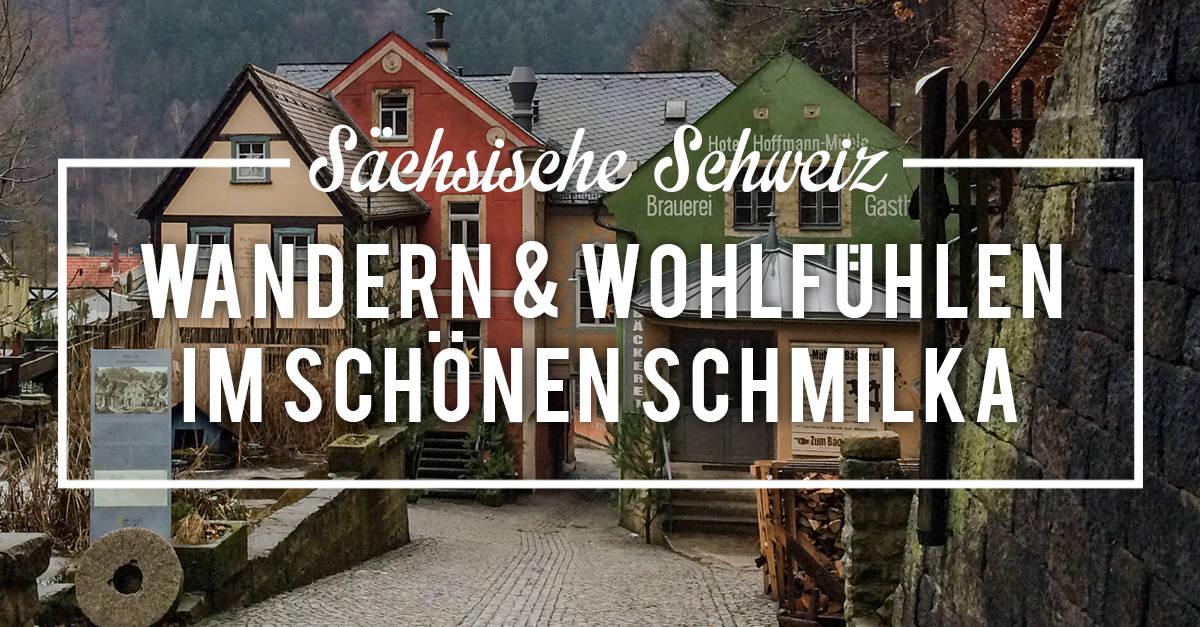 Urlaub mit Wandern und Hotelempfehlung in der Sächsischen Schweiz