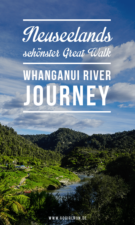 Neuseelands spannendster Great Wallk: Whanganui River Journey