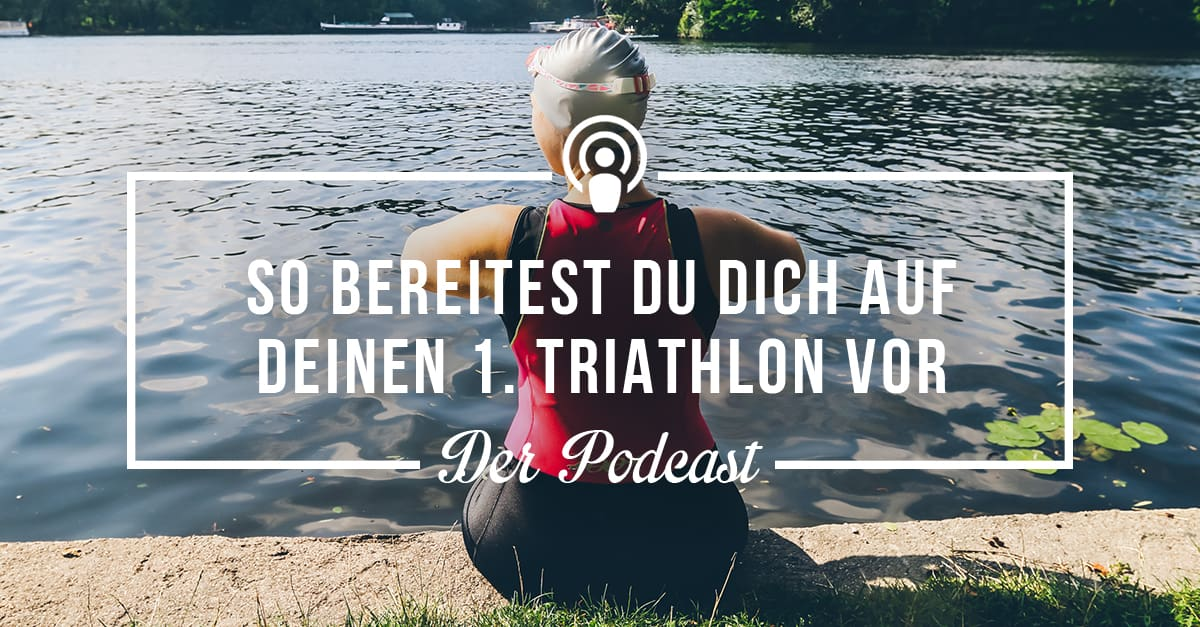So bereitest Du Dich auf Deinen 1. Triathlon vor