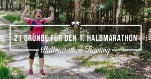 21 Gründen für den ersten Halbmarathon