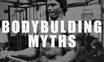 TOP BODYBUILDING MYTHS