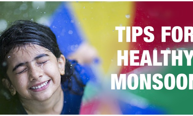 STAY SAFE AND IMPROVE YOUR MONSOON LIFESTYLE