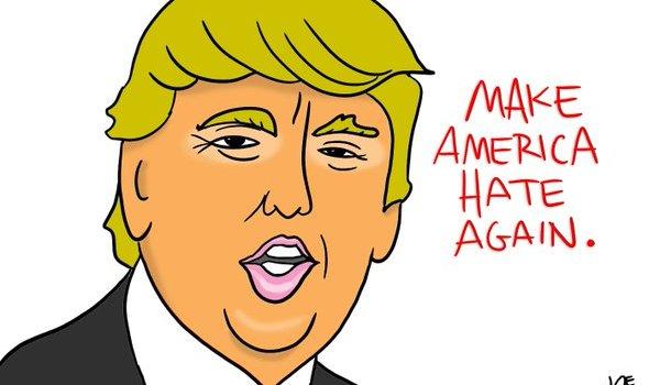 Donald Trump Make America Hate Again Cartoon by Joe Mohr