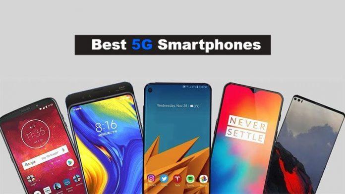 10 Best 5G Smartphones To Buy In 2019