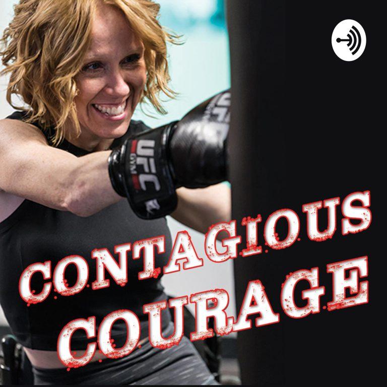 Contagious Courage