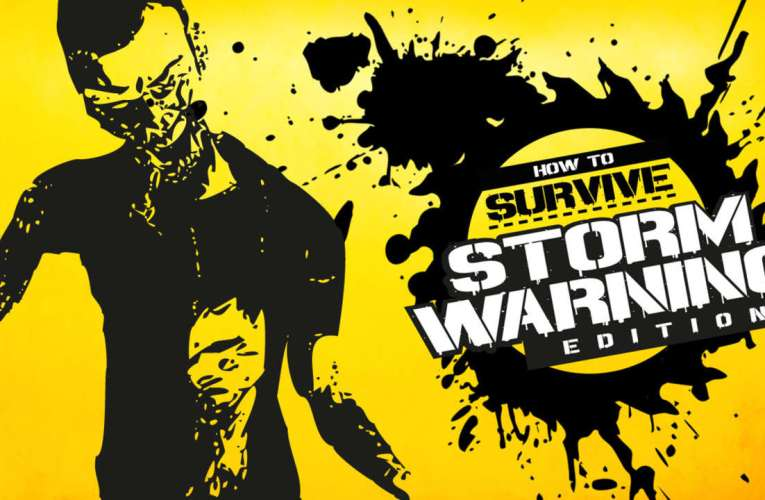 #REVIEW – How to Survive: Storm Warning Edition
