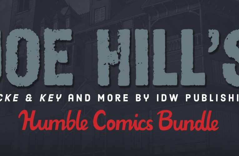 IDW Publishing Partners with Humble Bundle to Bring Readers Locke & Key and More from Bestselling Author JOE HILL