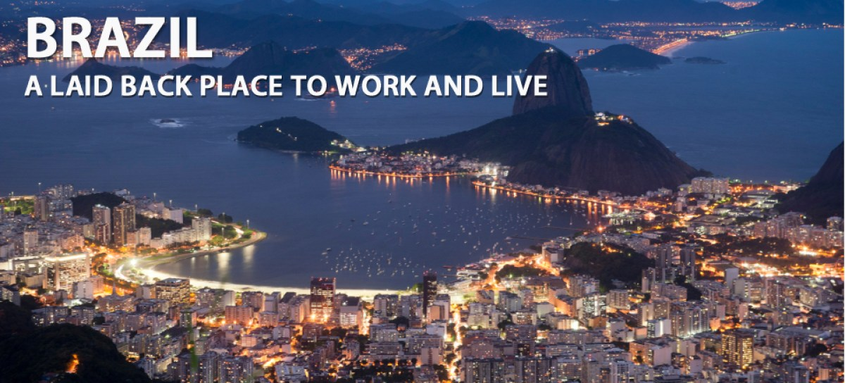 BRAZIL - A Laid Back Place to Work and Live
