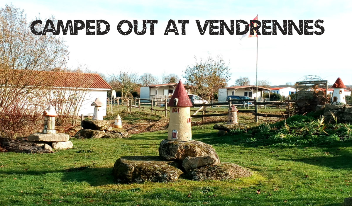 Camped Out At Vendrennes