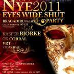 Revelion 2011 – Eyes Wide Shut