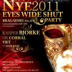Revelion 2011 – Eyes Wide Shut