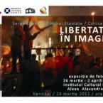 Expozitie de fotografie – Libertatea in imagini