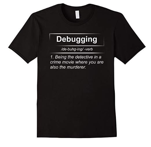 Software Developer Training Debugging Shirt