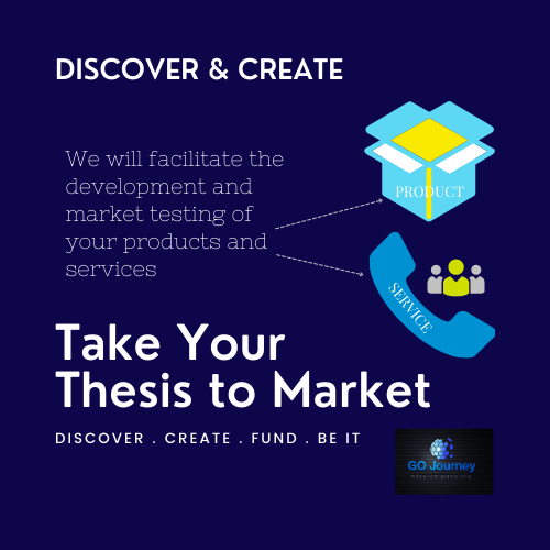 Take Your Thesis to Market - Discover & Create
