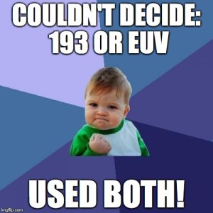 Couldn't Decide 193 or EUV, Used Both!