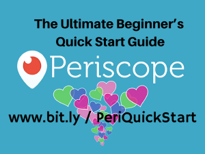 Ultimate Beginner's Guide to Periscope