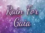 Rain For Gaia and Plea For Peace Now Meditations