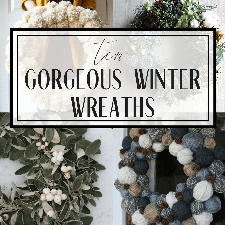 10 Gorgeous Winter Wreaths That Will Take You Into Spring
