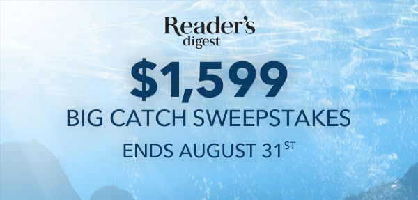 Reader's Digest Big Catch Sweepstakes