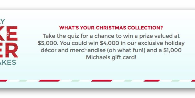 Michaels $5,000 Holiday Sweepstakes