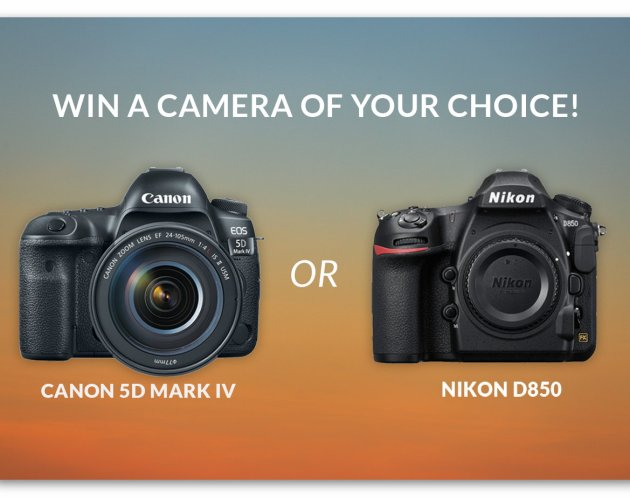 Win a Canon 5D Mark IV or Nikon D850