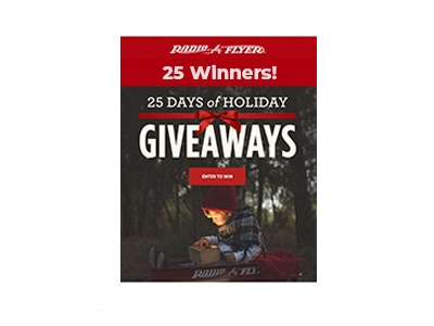 Radio Flyer 25 Days of Holidays Sweepstakes
