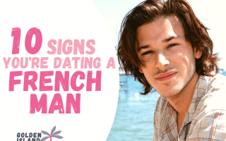 signs youre dating a french man