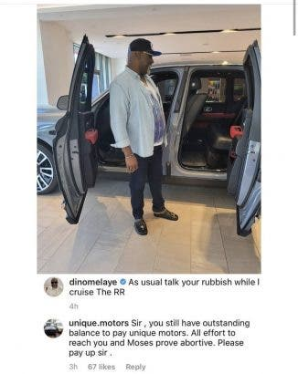 Automobile company Drags Dino Maleye Over Unpaid unpaid debt after  he flaunted his new Rolls Royce