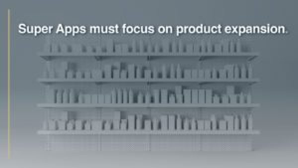 Super Apps - Product expansion