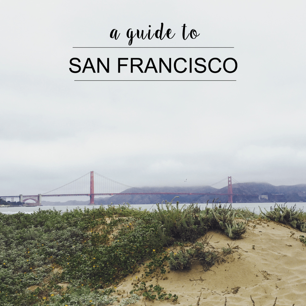 SAN FRANCISCO TRAVEL GUIDE.