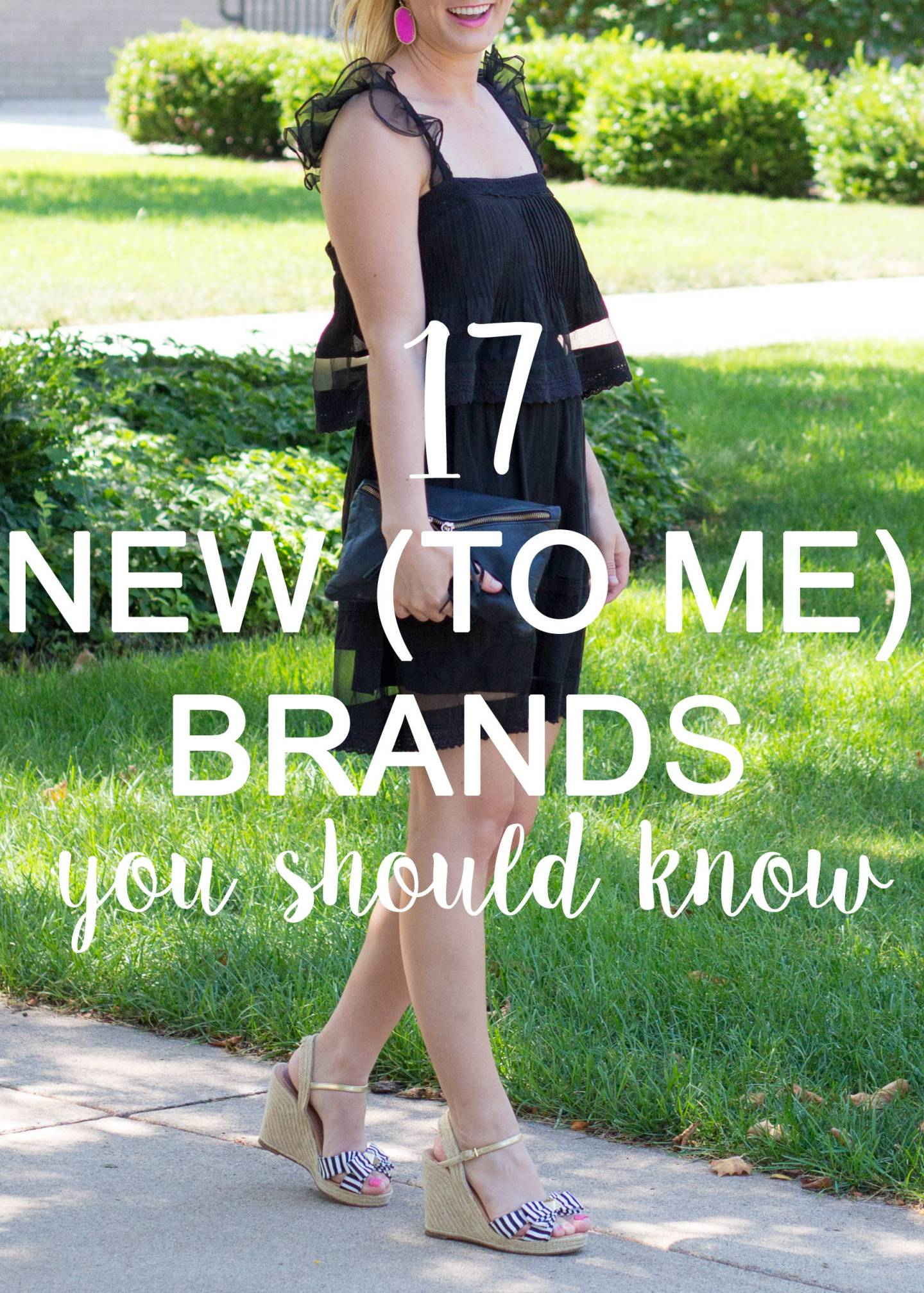 17 New (To Me) Brands.