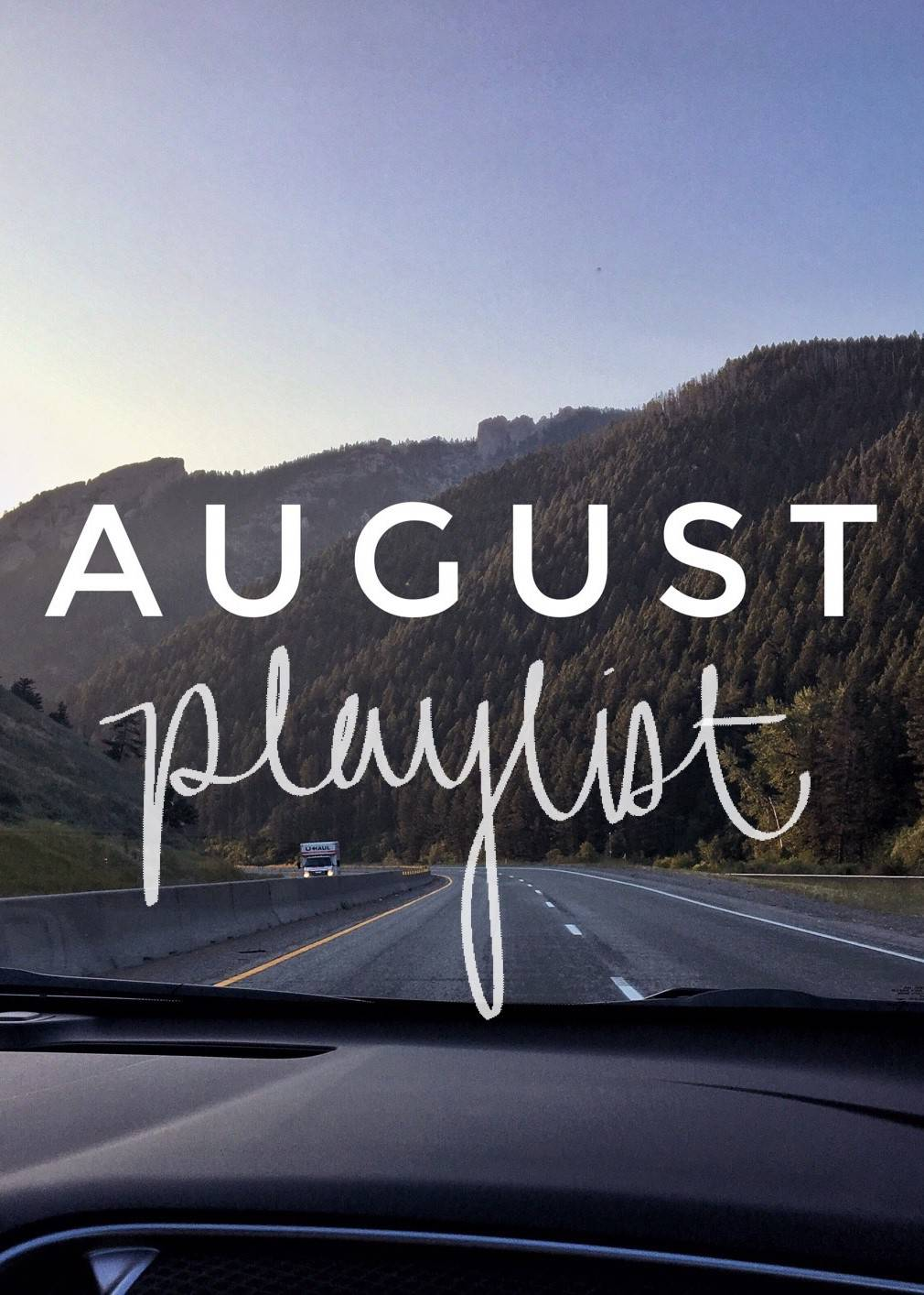 August Playlist - 10 Songs to Listen to This Month