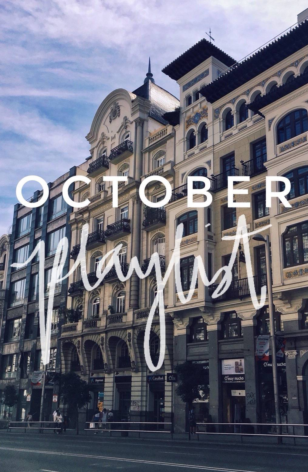 October Playlist - 10 Songs to Listen to This Month