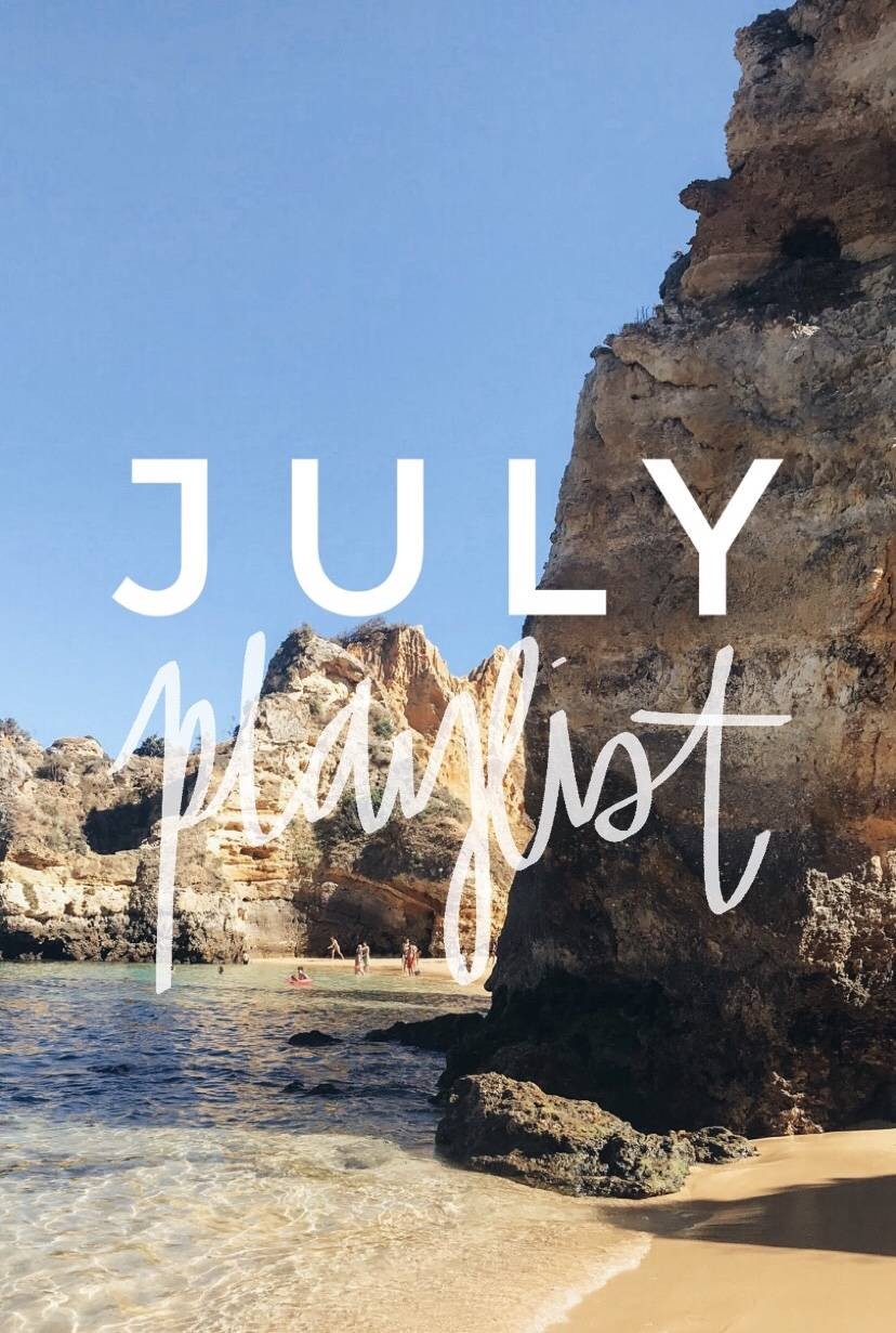 July Playlist - 10 Songs to Listen to This Month