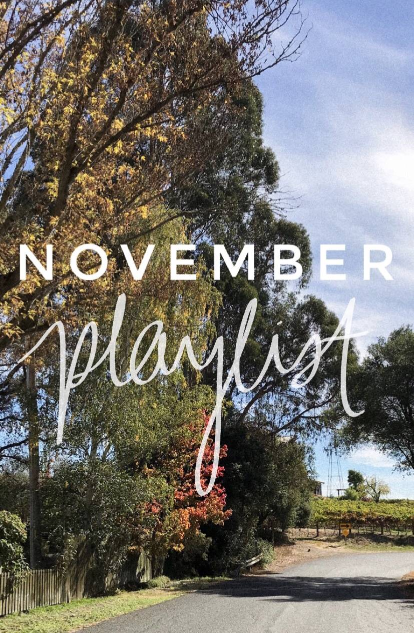 November Playlist - 10 Songs to Listen to This Month