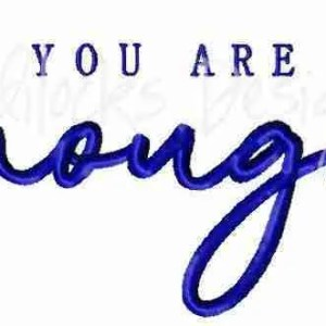 You are enough word art embroidery design